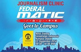 Universitas Indonesia Jadi Tuan Rumah Journalism Clinic Federal Matic ke-3