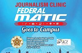 Journalism Clinic Federal Matic Seri 4 Hadir di UGM