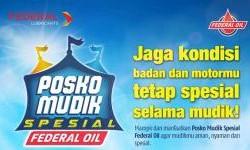 Posko Mudik Spesial Federal Oil, Mulai Hari Ini Layani Pemudik, Mampir Feders !