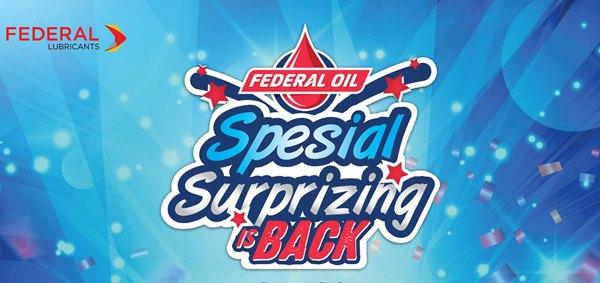Ingat ! Besok Pengundian Federal Oil Surprizing Is Back, Apakah Kamu Pemenangnya ?