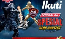 Federal Oil Spesial Blog Contest, Hadiahnya Puluhan Juta Rupiah