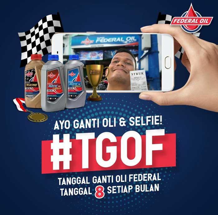 Jangan Lupa, Ikutan #TGOF di Bulan April 2018 dan Menangkan Hadiah Menarik dari Federal Oil