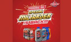 Federal Oil Spesial Miliarder Is Back, Hadiahnya Miliaran Rupiah, Ayo Ikutan Sekarang