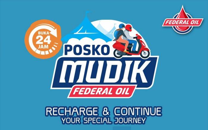 Sensasi Spesial Recharge Di Posko Mudik Federal Oil