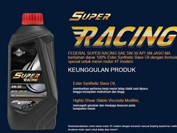 Federal Super Racing Bisa Buat Motor Balap Dan Harian