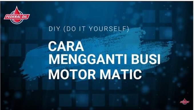 Cara Mudah Ganti Busi Motor Matik