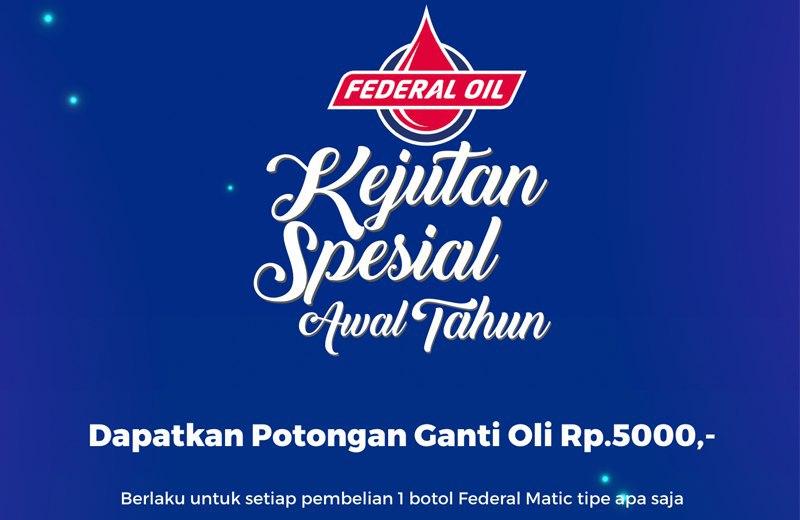 Beli Oil Federal Matic Sekarang Juga dan Dapatkan Promo Spesialnya