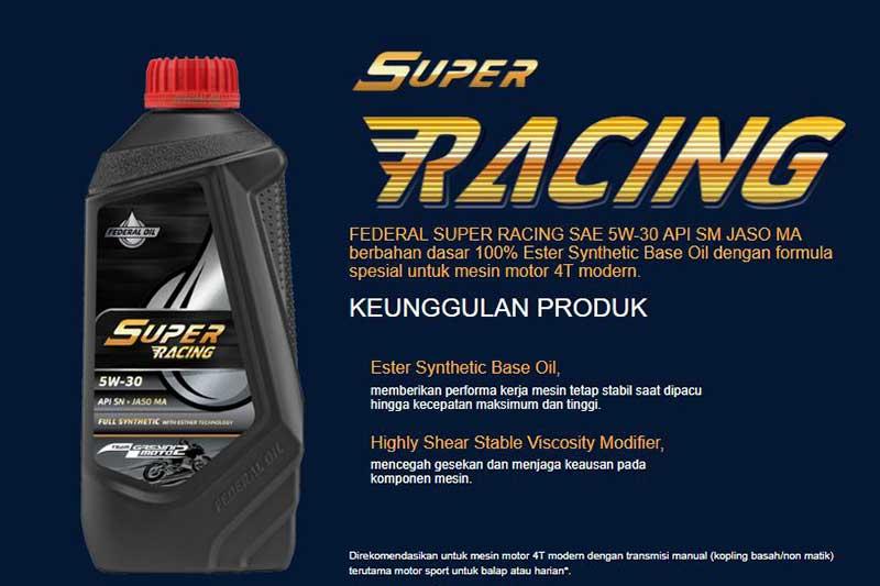Federal Super Racing, Oli Motor Sport Dengan Formulasi Spesial