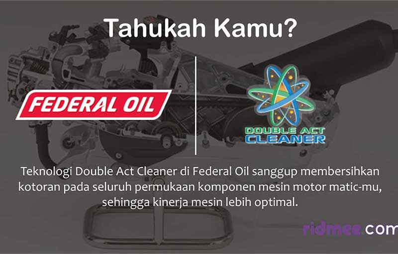 Apa Itu Double Act Cleaner Yang Ada di Federal Oil