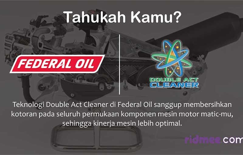 Memahami Teknologi Double Act Cleaner Yang Ada di Federal Oil