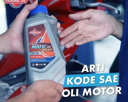 Biar Gak Salah Yuk Pahami Arti Kode SAE Pada Kemasan Oli Motor