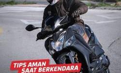 Tips Supaya Aman Berkendara Sepeda Motor